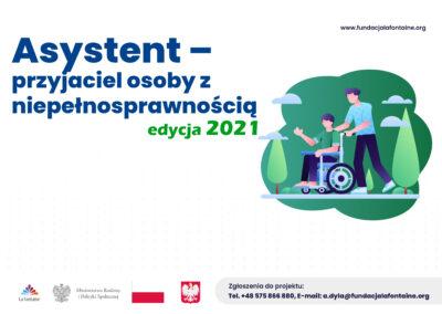 Asystent – przyjaciel osoby z niepełnosprawnością edycja 2021